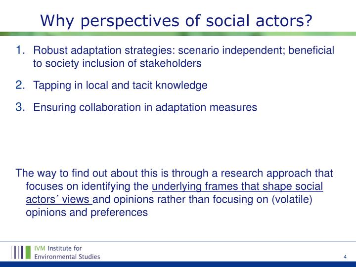 Why perspectives of social actors?