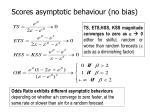 scores asymptotic behaviour no bias