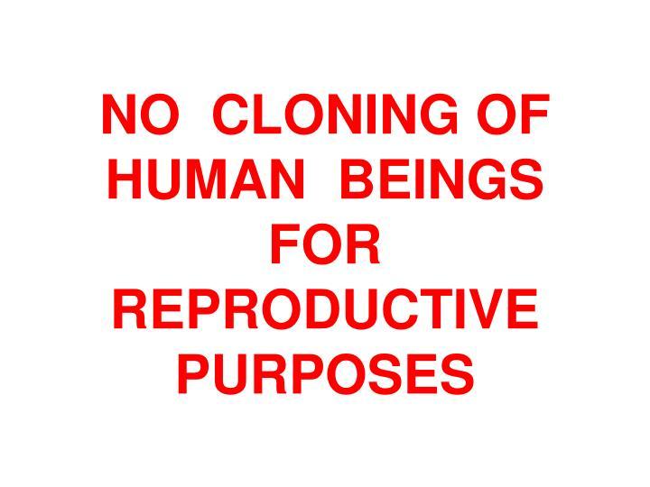 NO  CLONING OF
