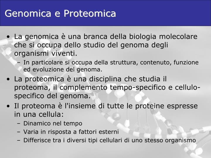 Genomica e Proteomica