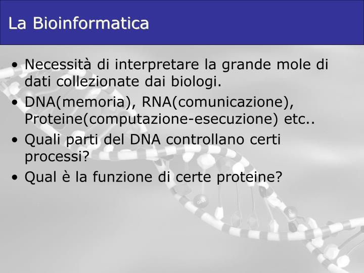 La Bioinformatica