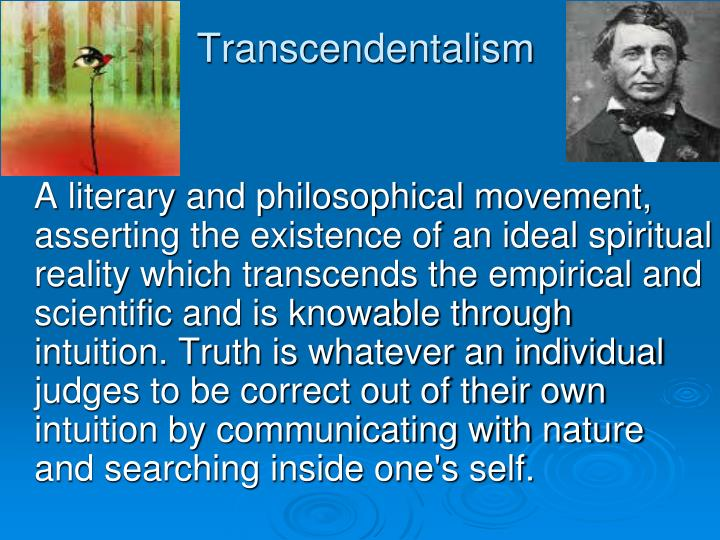 the meaning of ralph emersons transcedentalism Ralph waldo emerson - united states writer and leading exponent of  united  states writer and leading exponent of transcendentalism (1803-1882) emerson   with more than ten pages on the significance of ralph waldo emerson today.