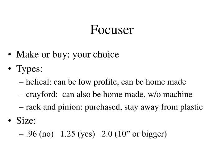 Focuser
