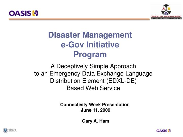 Disaster management e gov initiative program