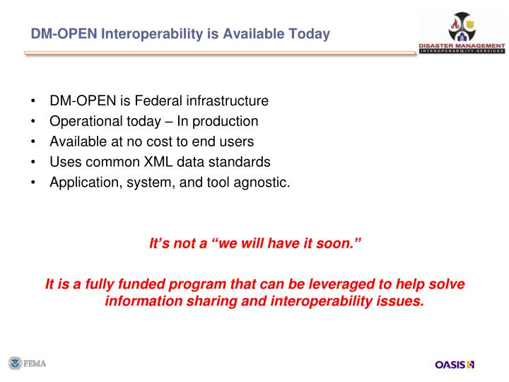 DM-OPEN Interoperability is Available Today