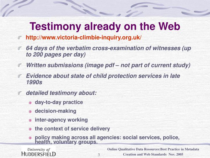 Testimony already on the web