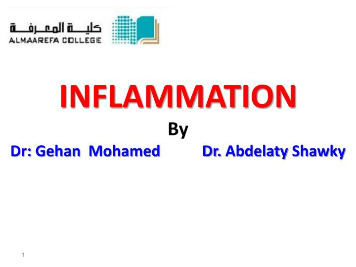 Inflammation by dr gehan m ohamed dr abdelaty shawky