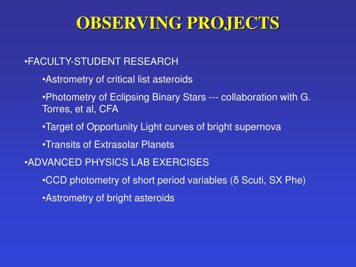 OBSERVING PROJECTS