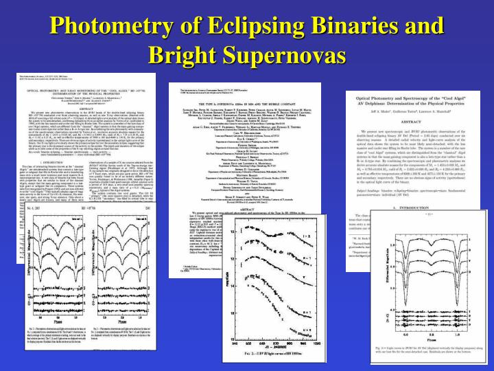 Photometry of Eclipsing Binaries and Bright Supernovas