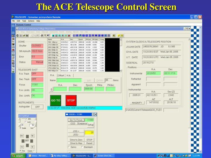 The ACE Telescope Control Screen