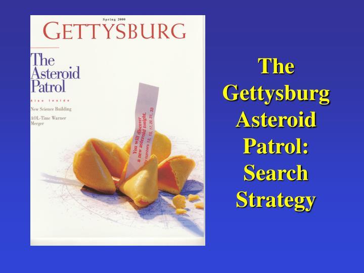 The Gettysburg Asteroid Patrol: