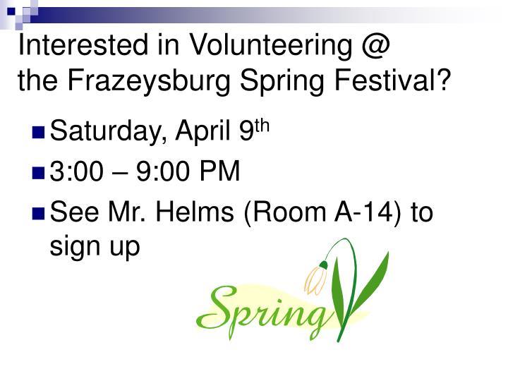 Interested in Volunteering @