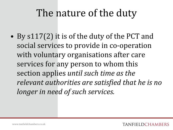 The nature of the duty