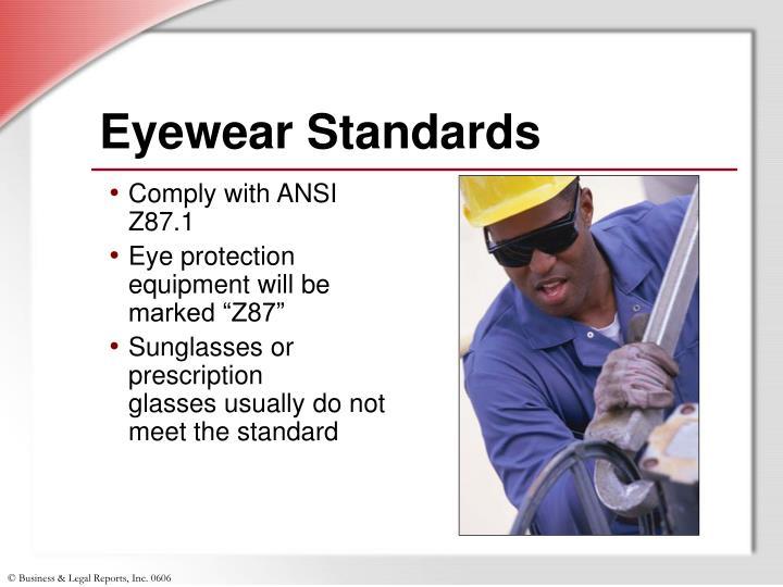Eyewear Standards
