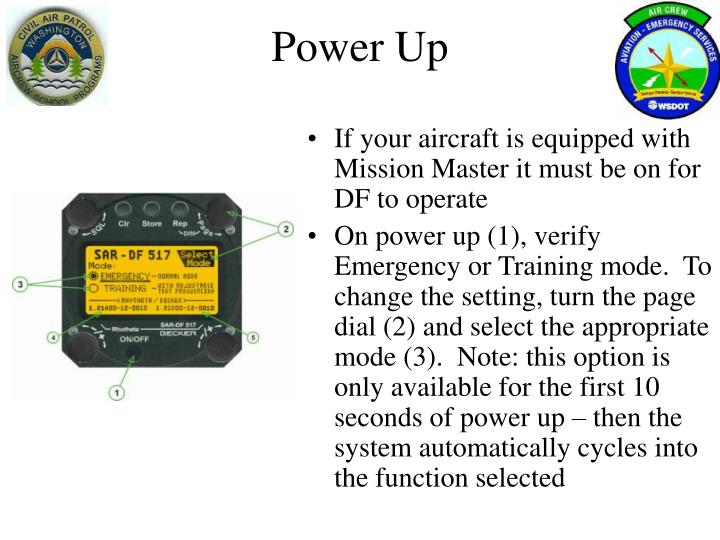 If your aircraft is equipped with Mission Master it must be on for DF to operate
