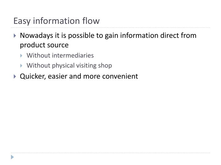 Easy information flow