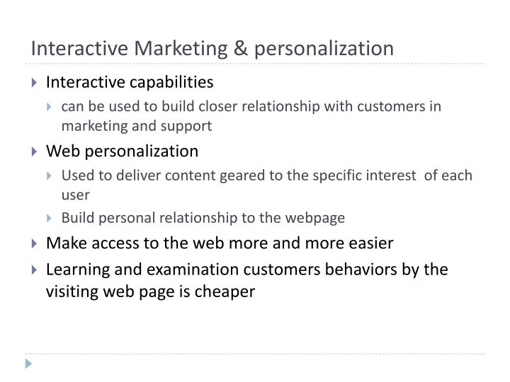 Interactive Marketing & personalization