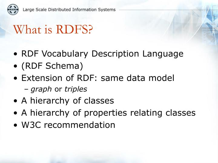 What is RDFS?