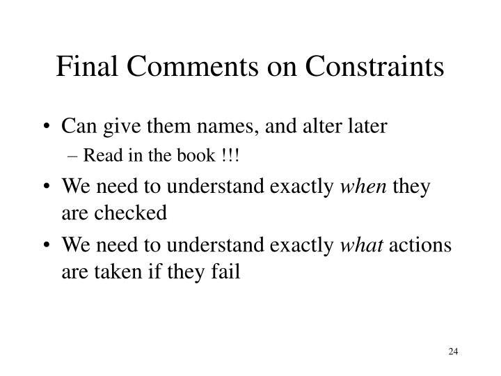 Final Comments on Constraints