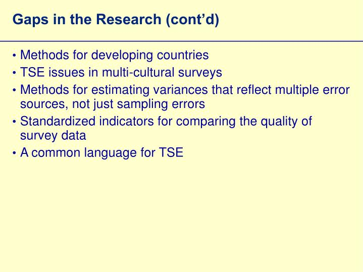 Gaps in the Research (cont'd)