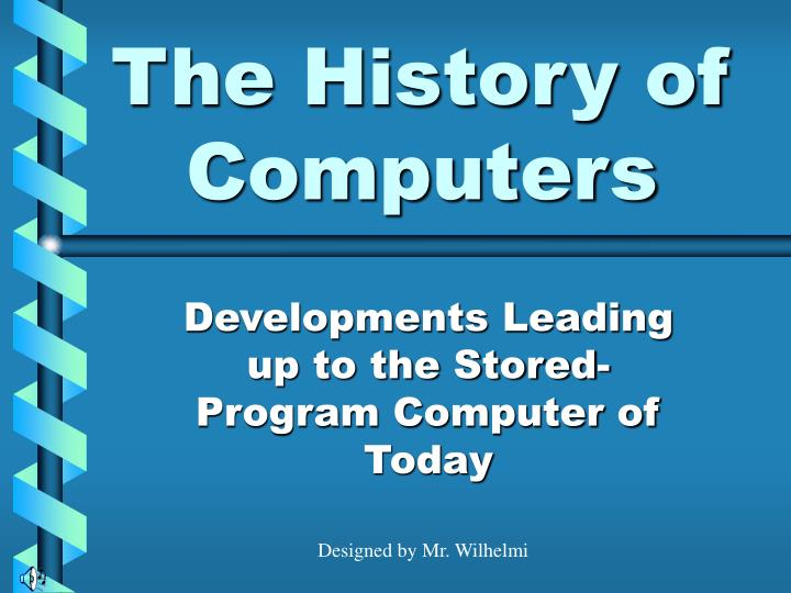The History of Computers