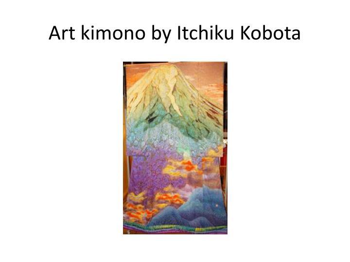 Art kimono by
