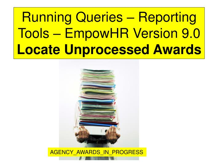 Running Queries – Reporting