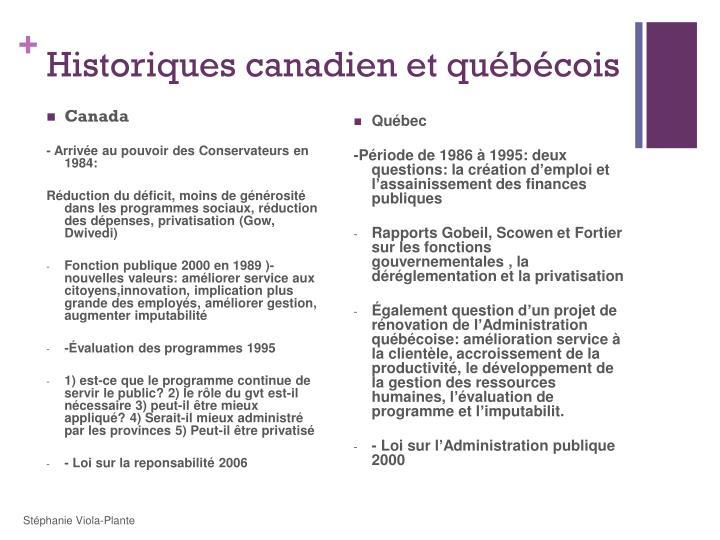 Historiques canadien et québécois