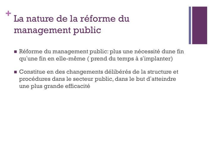 La nature de la réforme du management public