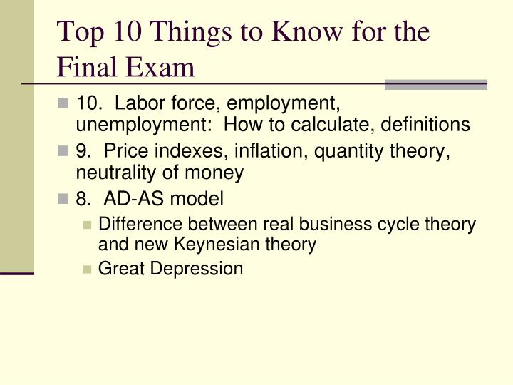 Top 10 things to know for the final exam