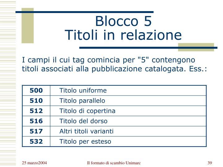 Blocco 5