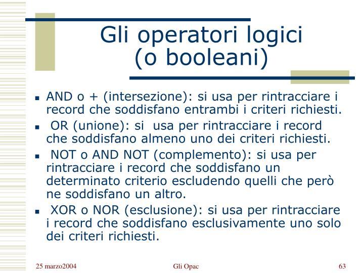 Gli operatori logici