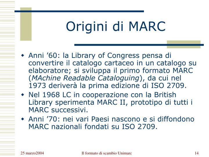 Origini di MARC