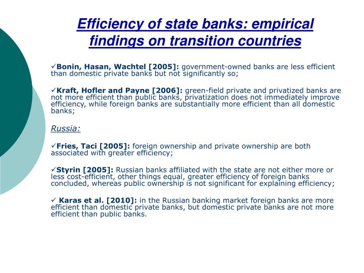 Efficiency of state banks empirical findings on transition countries