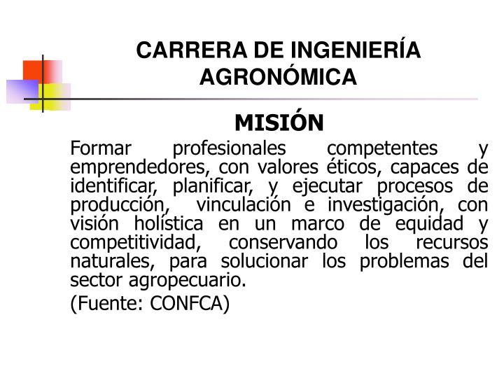 CARRERA DE INGENIERÍA AGRONÓMICA