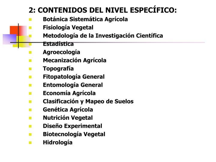 2: CONTENIDOS DEL NIVEL ESPECÍFICO:
