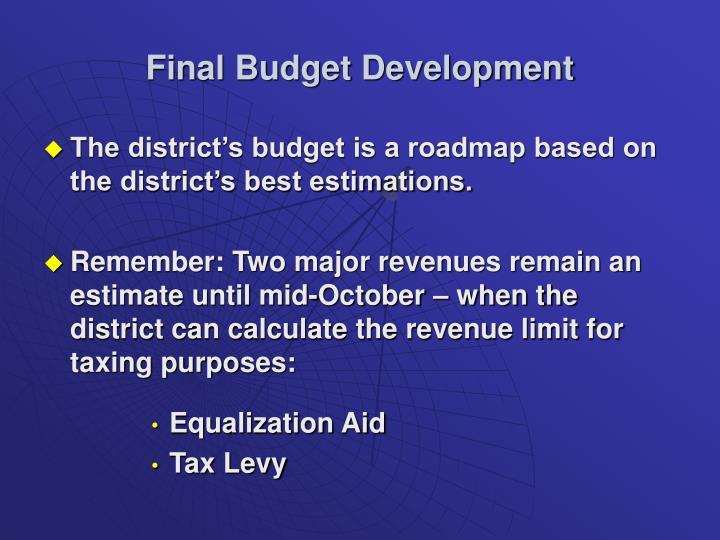 Final Budget Development
