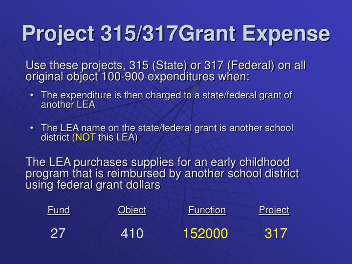 Project 315/317Grant Expense