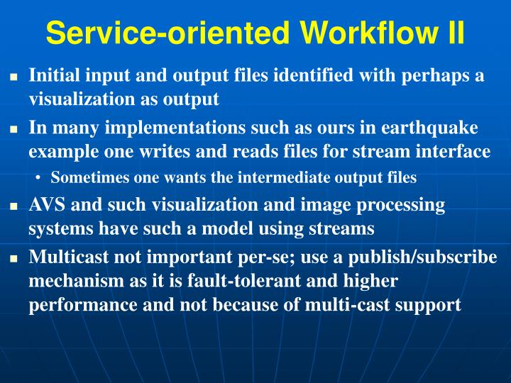 Service-oriented Workflow II