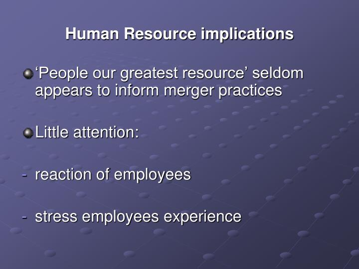 Human resource implications