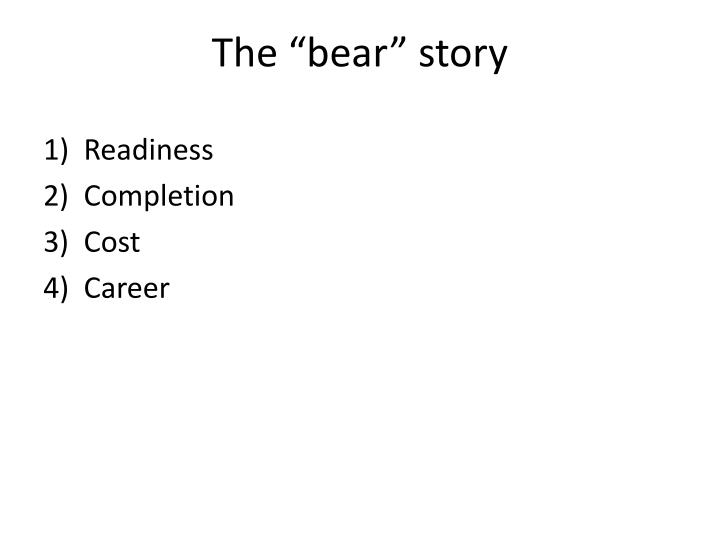 "The ""bear"" story"