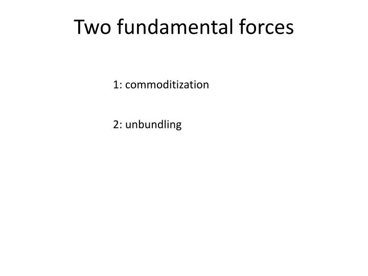 Two fundamental forces