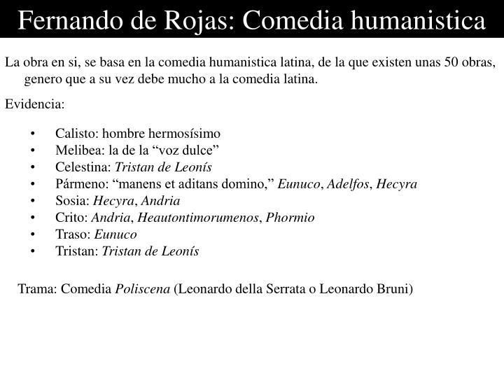 Fernando de Rojas: Comedia humanistica