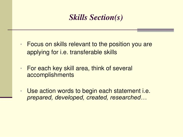 Skills Section(s)