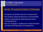 senior precepted student challenges