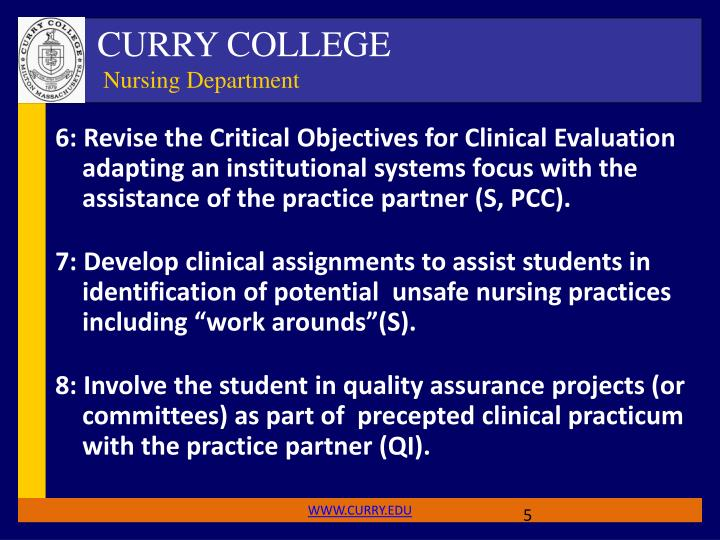 6: Revise the Critical Objectives for Clinical Evaluation adapting an institutional systems focus with the assistance of the practice partner (S, PCC).