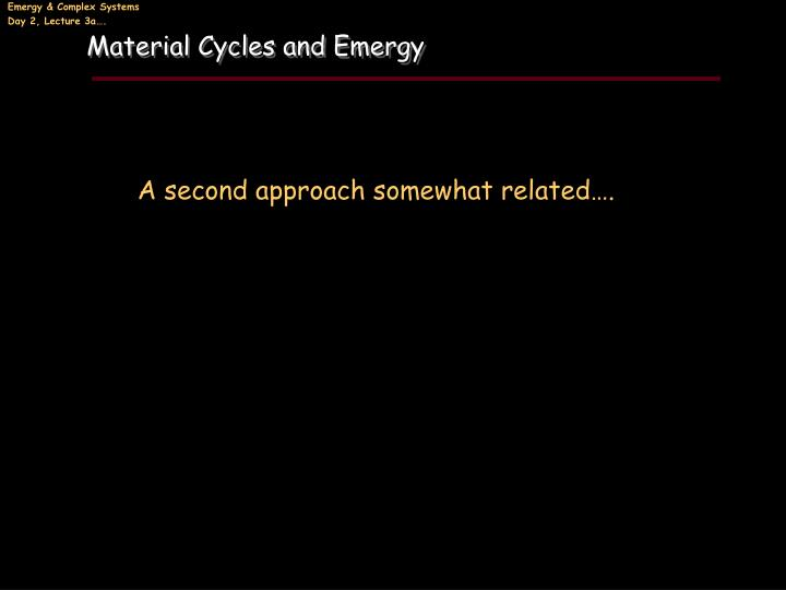 Material Cycles and Emergy