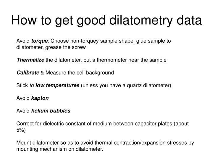How to get good dilatometry data