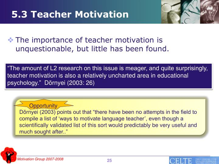 5.3 Teacher Motivation