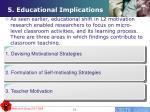 5 educational implications